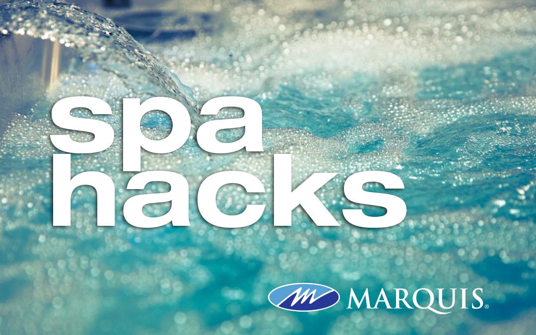 Spa Hacks #1